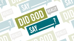 Did_God_Really_Say (9-22-14)