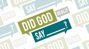 Did_God_Really_Say (9-22-14)